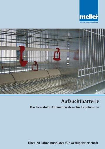 Die Querschnitte der Aufzuchtbatterie - Meller.net