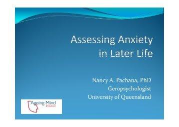 Nancy A. Pachana, PhD G h l i t Geropsychologist University of ...