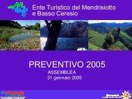 PREVENTIVO 2005 - Ente Turistico del Mendrisiotto e Basso Ceresio