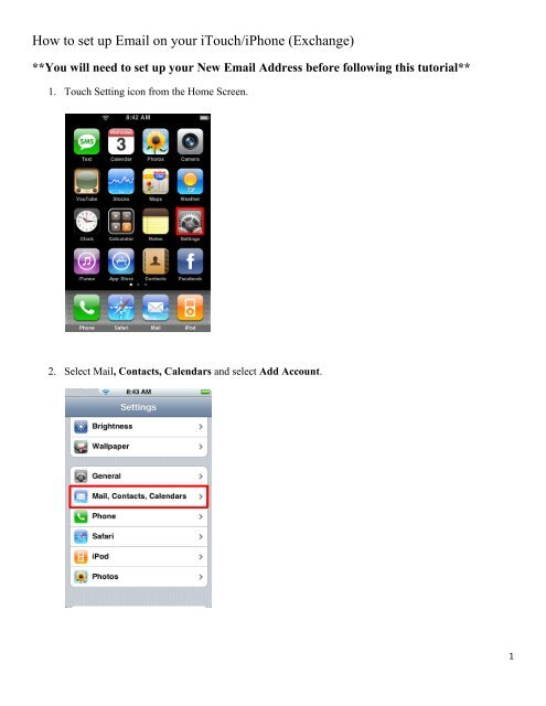 How to set up Email on your iTouch/iPhone (Exchange)