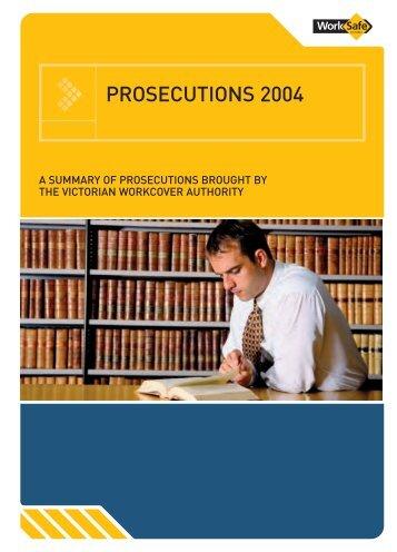 Prosecutions 2004 (PDF 2700kb) - WorkSafe Victoria