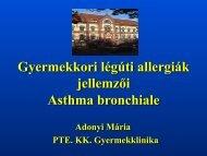Gyermekkori légúti allergiák jellemzői Asthma bronchiale