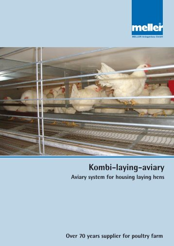 Kombi-laying-aviary World-wide in action! - MELLER Anlagenbau