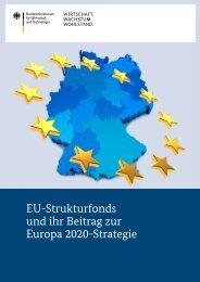 EU-Strukturfonds und ihr Beitrag zur Europa 2020-Strategie - BMWi