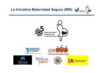 La Iniciativa Maternidad Segura (IMS)