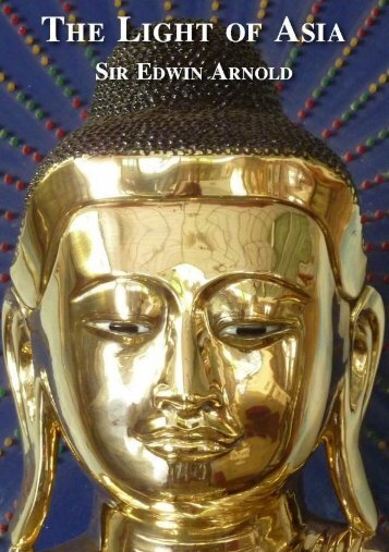 The Light of Asia - Ancient Buddhist Texts