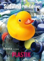 Südwind, das Magazin für - Plastic Planet