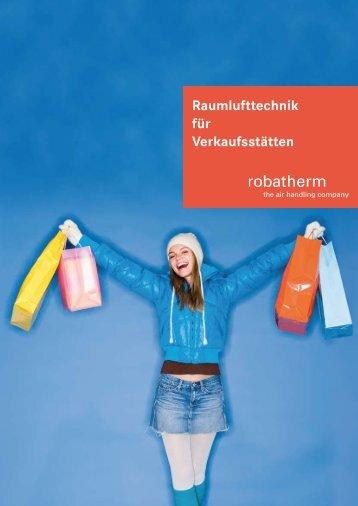 Raumlufttechnik für Verkaufsstätten: Gutes Raumklima ... - robatherm
