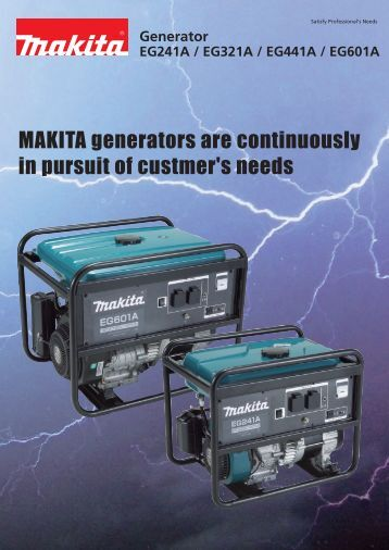 MAKITA generators are continuously in pursuit of custmer's needs