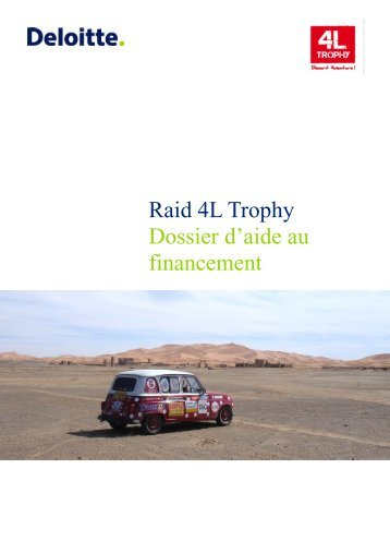 Raid 4L Trophy Dossier d'aide au financement - Deloitte Recrute