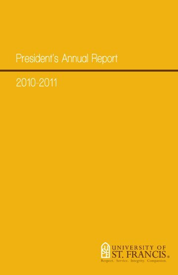 President's Annual Report 2010-2011 - University of St. Francis