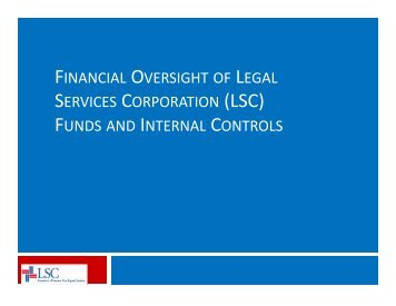 (lsc) funds and internal controls - LRI - Legal Services Corporation