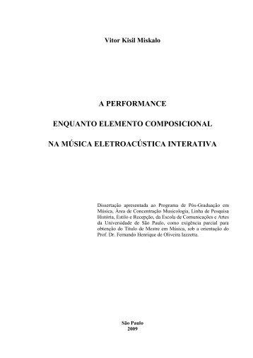 a performance enquanto elemento composicional na ... - ECA-USP