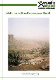 Mali : Un million d'arbres pour Mopti - Planète Urgence