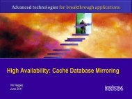 High Availability: Caché Database Mirroring - InterSystems Benelux