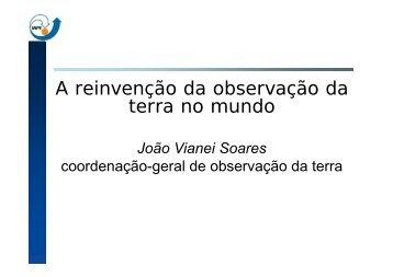 A reinvenção da observação da terra no mundo - INPE/OBT/DGI