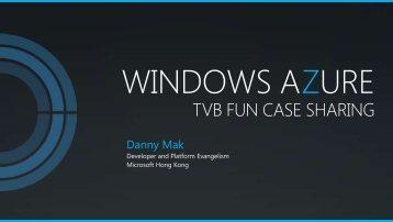 "Download ""Windows Azure TVB Fun Case Sharing"" - Cyberport"