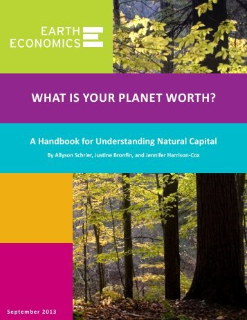 A Handbook for Understanding Natural Capital - Earth Economics