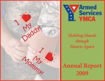 Annual Report 2009 - The Armed Services YMCA