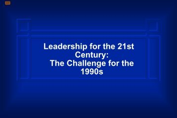 Leadership for the 21st Century - University of Michigan