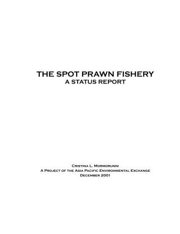 The Spot Prawn Fishery: A Status Report - Earth Economics