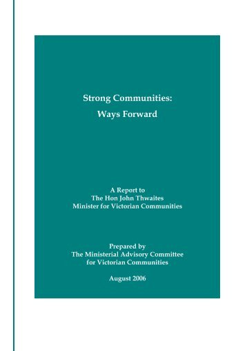 Strong Communities: Ways Forward - Our Community