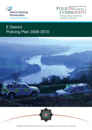 E District Policing Plan 2009-2010 - Police Service of Northern Ireland