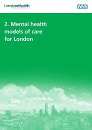 Mental health models of care for London - London Health Programmes