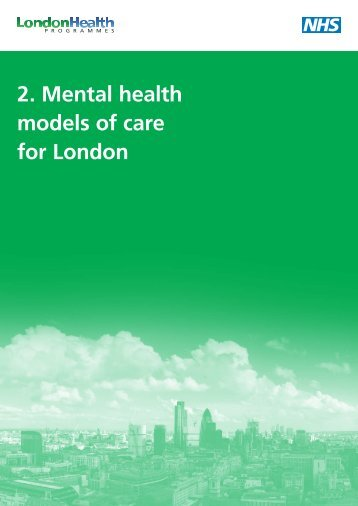 Mental health models of care for London - London Health Programmes