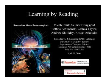 Learning by Reading - Rensselaer Artificial Intelligence and ...
