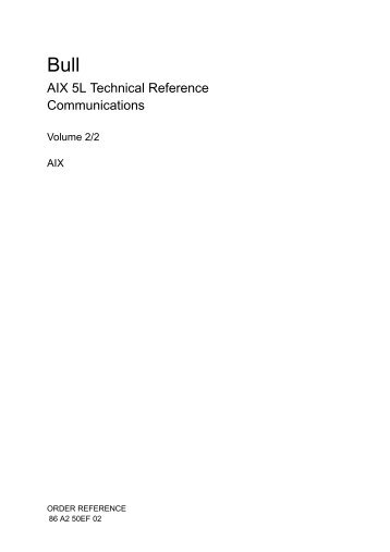 Technical Reference: Communications, Volume 2 - supported by Bull