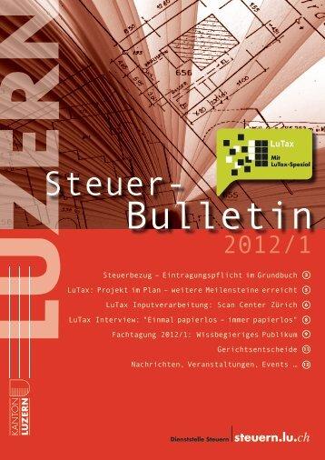 steuerbulletin 12 1 - Steuern Luzern - Kanton Luzern