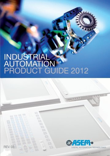 INDUSTRIAL AUTOMATION PRODUCT GUIDE 2012 - Asem