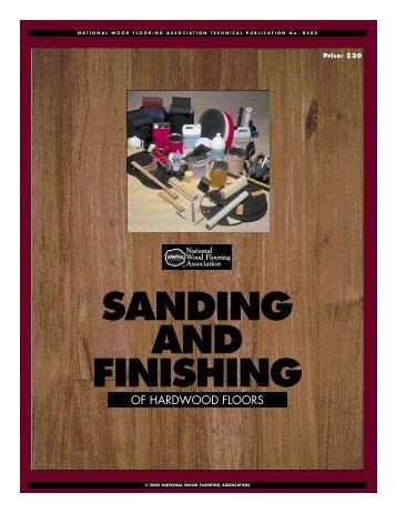 SANDING AND F I N I S H I N G - Crescent Hardwood Supply