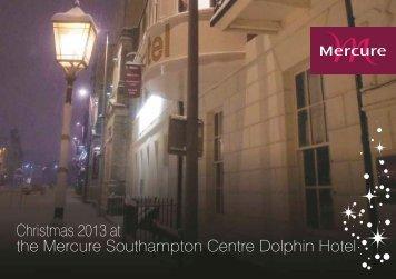 CHristmas Party Brochure 2013 - Mercure Southampton Centre ...