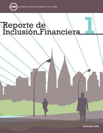 CNBV Primer Reporte de Inclusión Financiera.pdf - Bansefi