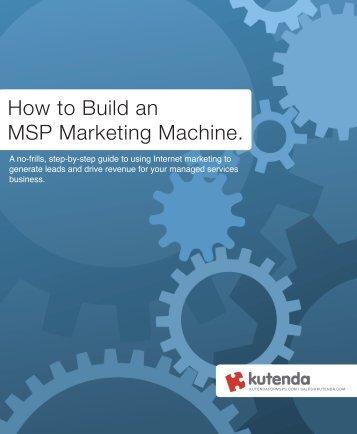 How to Build an MSP Marketing Machine. - Cerberis