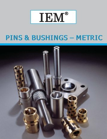 IEM - Pins and Bushings - Metric - Anchor Danly