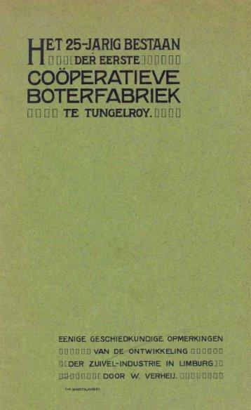 Het 25-jarig bestaan de eerste coöperatieve boterfabriek te Tungelroy