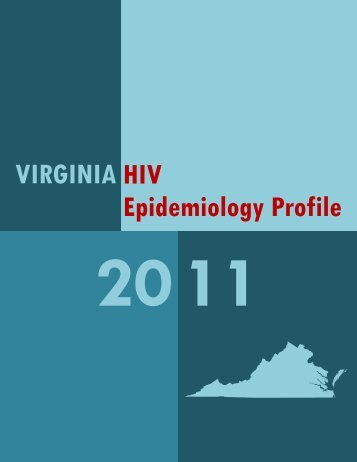 VIRGINIA HIV Epidemiology Profile - Virginia Department of Health
