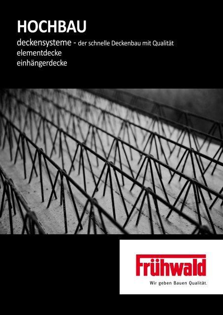 HOCHBAU - Frühwald - wir geben Bauen Qualität