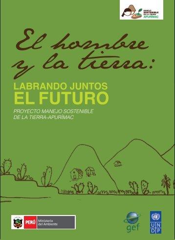 El hombre y la tierra - CDAM - Ministerio del Ambiente