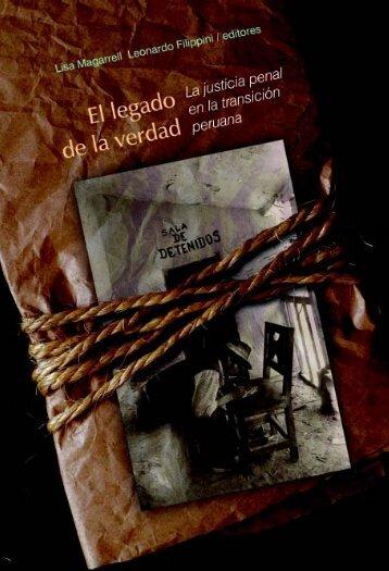 El legado de la verdad: La justicia penal en la transición peruana