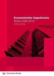 Economische Impulsnota Breda 2006-2010 - Gemeente Breda