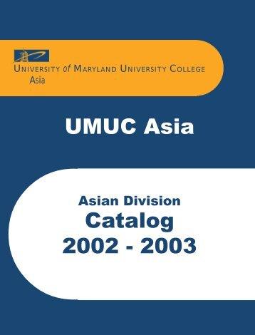 Catalog 2002 - UMUC Asia - University of Maryland University College