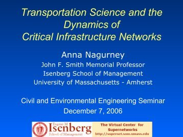 Network - The Virtual Center for Supernetworks - University of ...