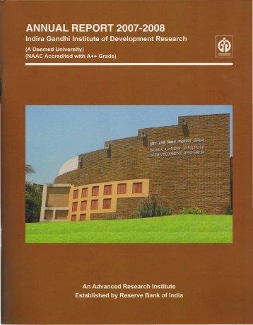 IGIDR Annual Report 2007-2008 - Indira Gandhi Institute of ...