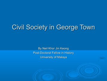 Dr. Neil Khor - Civil Society in George Town.pdf - Forum for Urban ...