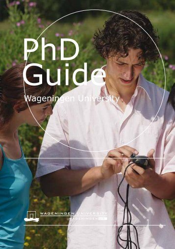 The Wageningen University PhD Guide - Production Ecology ...