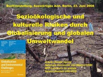 Sozioökologische und kulturelle Risiken durch Globalisierung und ...